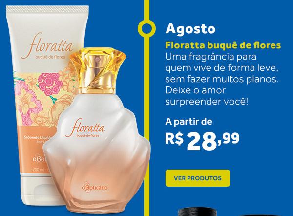 Agosto: Floratta Buquê de Flores