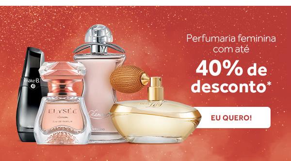 Perfumaria feminina com até 40% de desconto