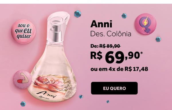 Annie Des. Colônia por 69 reais e 90 centavos. Em até 4 vezes de 17 reais e 48 centavos.