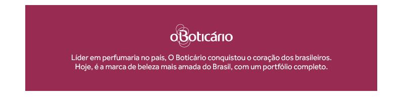 Líder em perfumaria no país, O Boticário conquistou o coração dos brasileiros. Hoje, é a marca de beleza mais amada do Brasil, com um portfólio completo.